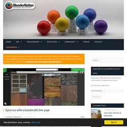 Episcura adds a bandwidth free page - BlenderNation