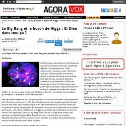 Le Big Bang et le boson de Higgs : Et Dieu dans tout ça ?