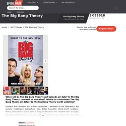 The Big Bang Theory Next Episode Air Date & Countdown