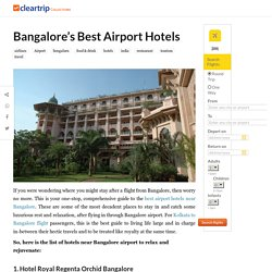 Bangalore's Best Airport Hotels - Collections
