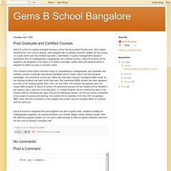 Gems B School Bangalore: Post Graduate and Certified Courses