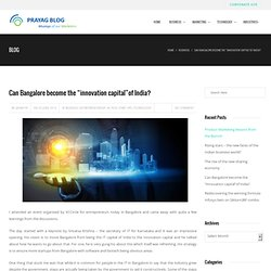 """Can Bangalore become the """"innovation capital""""of India?"""