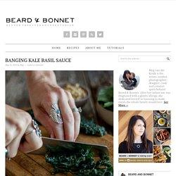 Banging Kale Basil Sauce - Beard + Bonnet