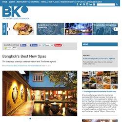 Bangkok's Best New Spas