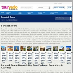 Bangkok Tours, Bangkok Day Tour Package, Excursions & Activities