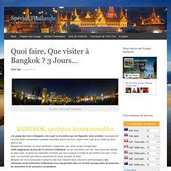 Bangkok. Les incontournables à faire et à visiter