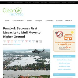 Bangkok Becomes First Megacity to Mull Move to Higher Ground