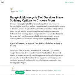Bangkok Motorcycle Taxi Services Have So Many Options to Choose From