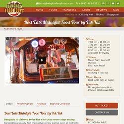 Bangkok Tuk Tuk Tour - bangkokfoodtours.com