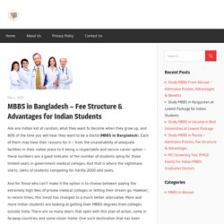 MBBS in Bangladesh – Fee Structure & Advantages for Indian Students