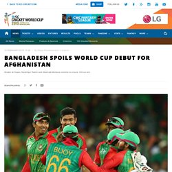 Bangladesh spoils World Cup debut for Afghanistan