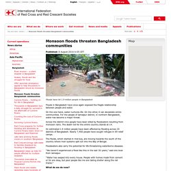 Monsoon floods threaten Bangladesh communities
