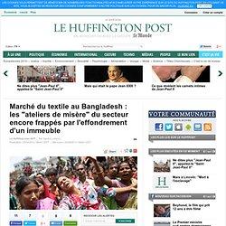 """Marché du textile au Bangladesh : les """"ateliers de misère"""" du secteur encore frappés par l'effondrement d'un immeuble"""