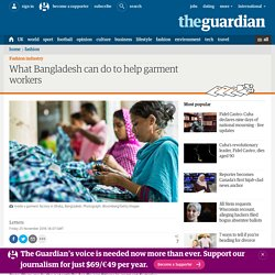 What Bangladesh can do to help garment workers
