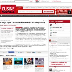 Uniqlo signe l'accord sur la sécurité au Bangladesh