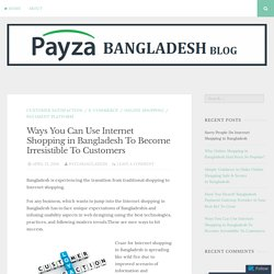 Customer Satisfaction And Usability Impacting Internet Shopping Practice In Bangladesh