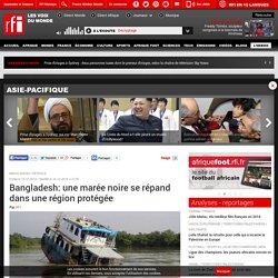 Bangladesh: une marée noire se répand dans une région protégée - Asie-Pacifique