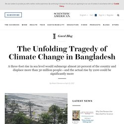 *****Climate Change in Bangladesh - Scientific American Blog Network