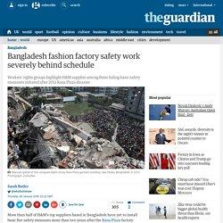 Bangladesh fashion factory safety work severely behind schedule
