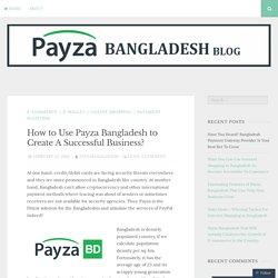 PayPal Alternative in Bangladesh – Payza Bangladesh
