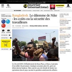BANGLADESH. Le dilemme de Nike : les coûts ou la sécurité des travailleurs