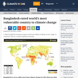 Bangladesh rated world's most vulnerable country to climate change