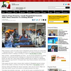 Chinese Wage Pressures, Unsafe Bangladeshi Factories Make Africa Attractive To Clothing Brands