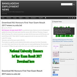 Download NU Honours First Year Exam Result 2017-www.nu.edu.bd - Bangladeshi employment news