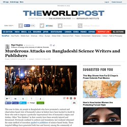 Murderous Attacks on Bangladeshi Science Writers and Publishers