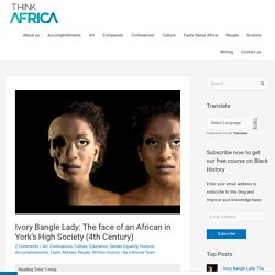 Ivory Bangle Lady In African History
