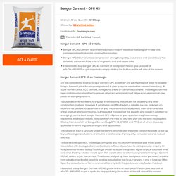 Buy Bulk Bangur Cement OPC-43 Directly From Manufacturers