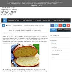 Bánh mì phô mai Italia cho ngày lễ phục sinh ~ Đầu bếp nhà bạn - làm bánh - nấu ăn - mẹo cuộc sống