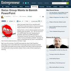 Swiss Group Wants to Banish PowerPoint