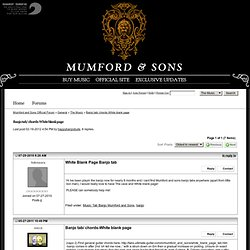 Banjo tab/ chords-White blank page - Mumford and Sons Official Forum