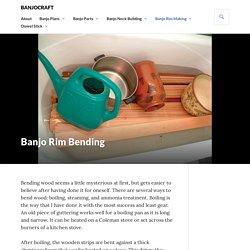 Banjo Rim Bending - BanjoCraft