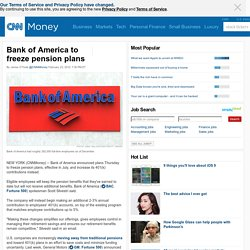 Bank of America to freeze pension plan - Feb. 23, 2012
