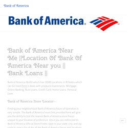 Location Of Bank Of America Near you
