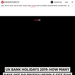 UK bank holidays 2019: How many days off do British people get this year?