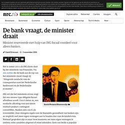 De bank vraagt, de minister draait - NRC