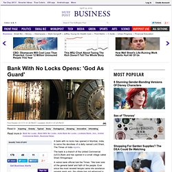 Bank With No Locks Opens: 'God As Guard'