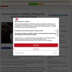 Bankenvergleich nachhaltig: Stiftung Warentest prüft