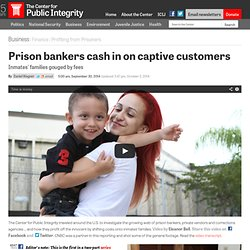 Prison bankers cash in on captive customers