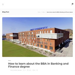 How to learn about the BBA in Banking and Finance degree - Click2Article