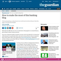 How to make the most of this banking blog
