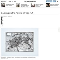Banking on the Appeal of 'Bad Art'