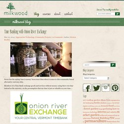 Time Banking with Onion River Exchange