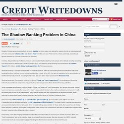The Shadow Banking Problem in China