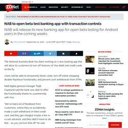 NAB to open beta test banking app with transaction controls