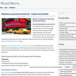 Bankofamerica.com/activate Cash Pay Card - Customer Service Number