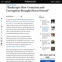 """Bankrupt: How Cronyism and Corruption Brought Down Detroit"""